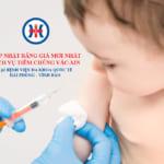 Cập nhật bảng giá Vắc xin tại Bệnh viện đa khoa Quốc tế Hải Phòng – Vĩnh Bảo mới nhất